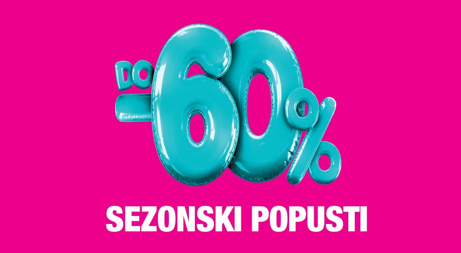 SEZONSKI POPUSTI DO -60%!