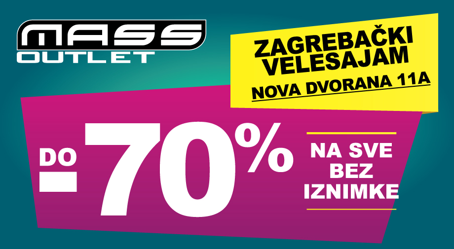 Ponovno sa vama OUTLET Zagreb, Zagrebački velesajam, NOVA dvorana 11A!